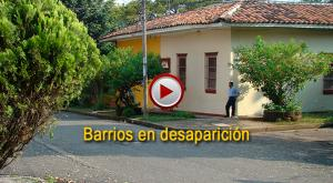 Barrios en desaparición